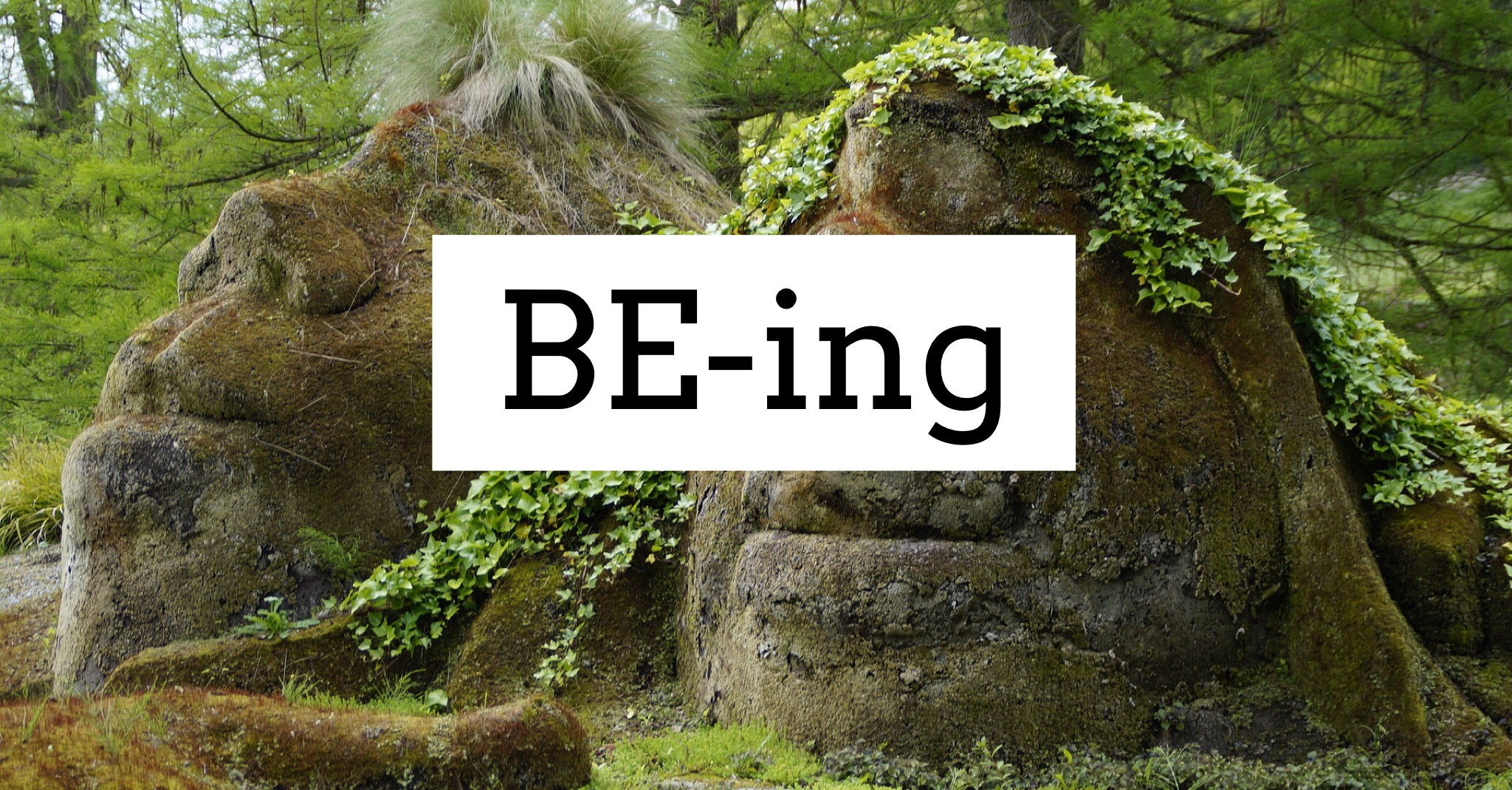 Be-ing: An Experience in Presence